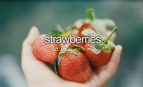 fruit-little-reasons-to-smile-littlereasonstosmile-strawberries-Favim.com-527614